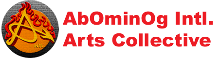 AbOminOg Intl. Arts Collective