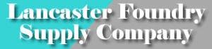 Lancaster Foundry Supply Company